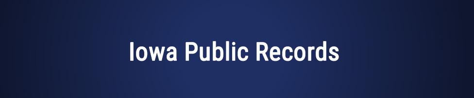 Iowa Public Records