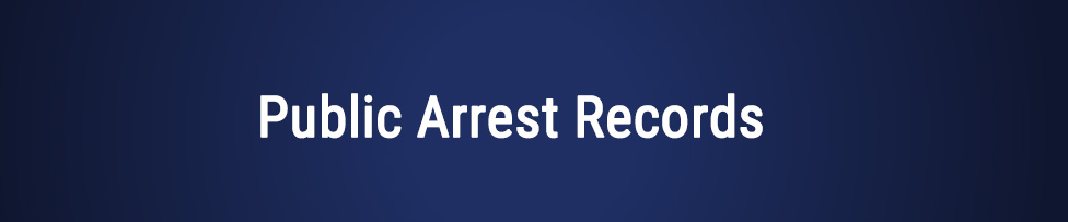 California Public Arrest Records