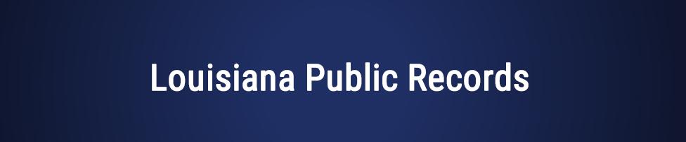 Louisiana free public records